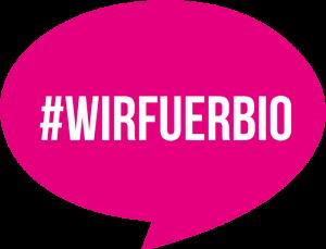 #wirfuerbio